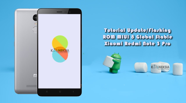 Cara Update ROM MIUI 8 Global Stable di Xiaomi Redmi Note 3 Pro