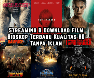 Streaming & Download Film Bioskop Terbaru Kualitas HD